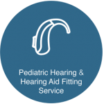Pediatric Hearing & Hearing Aids Fitting Service
