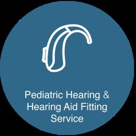 Pediatric Hearing & Hearing Aids Fitting Service
